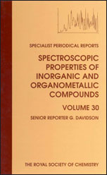 Spectroscopic Properties of Inorganic and Organometallic Compounds: Volume 30