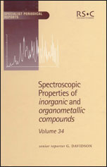 Spectroscopic Properties of Inorganic and Organometallic Compounds: Volume 34