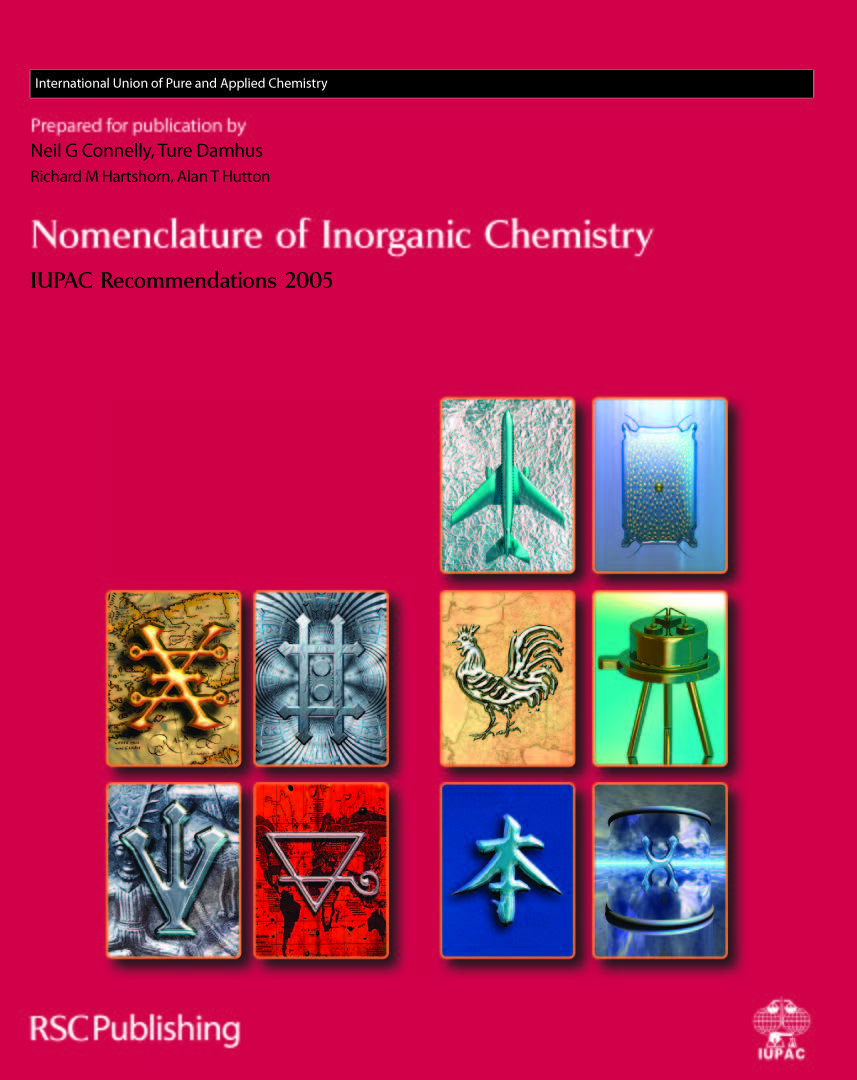 nomenclature of inorganic chemistry rsc publishing nomenclature of inorganic chemistry iupac recommendations 2005