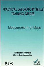 Practical Laboratory Skills Training Guides: Measurement of Mass