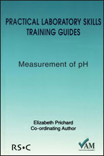 Practical Laboratory Skills Training Guides: Measurement of pH