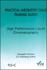Practical Laboratory Skills Training Guides: High Performance Liquid Chromatography