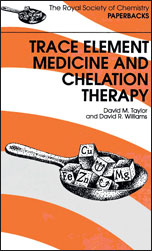 Trace Elements Medicine and Chelation Therapy