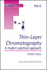 Thin-Layer Chromatography: A Modern Practical Approach