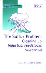 The Sulfur Problem: Cleaning Up Industrial Feedstocks