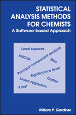 Statistical Analysis Methods for Chemists: A Software Based Approach