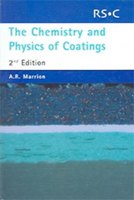 The Chemistry and Physics of Coatings: Edition 2