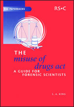 The Misuse of Drugs Act: A Guide for Forensic Scientists