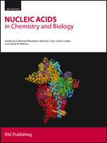 Nucleic Acids in Chemistry and Biology: Edition 3
