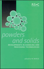 Powders and Solids: Developments in Handling and Processing Technologies
