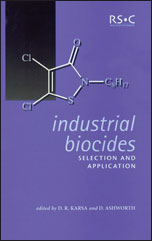 Industrial Biocides: Selection and Application