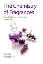 The Chemistry of Fragrances: From Perfumer to Consumer: Edition 2
