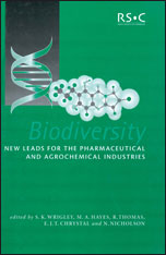 Biodiversity: New Leads for the Pharmaceutical and Agrochemical Industries