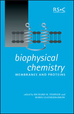 Biophysical Chemistry: Membranes and Proteins