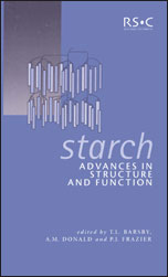 Starch: Advances in Structure and Function
