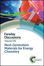 Next-Generation Materials for Energy Chemistry: Faraday Discussion 176