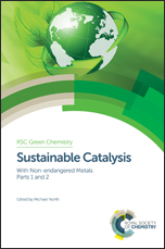 Sustainable Catalysis: With Non-endangered Metals, Parts 1 and 2