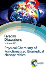 Physical Chemistry of Functionalised Biomedical Nanoparticles: Faraday Discussion 175