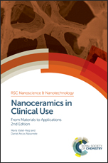 Nanoceramics in Clinical Use: From Materials to Applications: Edition 2