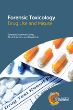 Forensic Toxicology: Drug Use and Misuse