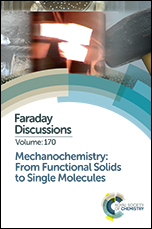 Mechanochemistry: From Functional Solids to Single Molecules: Faraday Discussion 170