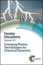 Emerging Photon Technologies for Chemical Dynamics: Faraday Discussion 171