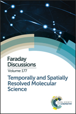 Temporally and Spatially Resolved Molecular Science: Faraday Discussion 177