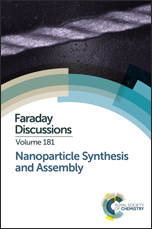 Nanoparticle Synthesis and Assembly: Faraday Discussion 181