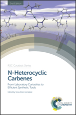 N-Heterocyclic Carbenes: From Laboratory Curiosities to Efficient Synthetic Tools: Edition 2