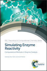 Simulating Enzyme Reactivity: Computational Methods in Enzyme Catalysis