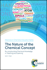The Nature of the Chemical Concept: Re-constructing Chemical Knowledge in Teaching and Learning