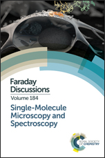 Single-Molecule Microscopy and Spectroscopy: Faraday Discussion 184