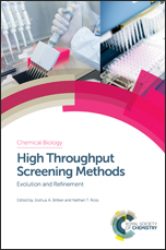 High Throughput Screening Methods: Evolution and Refinement
