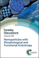 Nanoparticles with Morphological and Functional Anisotropy: Faraday Discussion 191