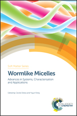 Wormlike Micelles: Advances in Systems, Characterisation and Applications