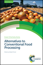 Alternatives to Conventional Food Processing: Edition 2