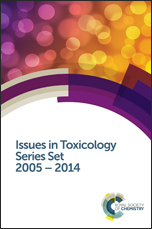 Issues in Toxicology Series Set