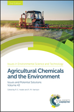 Agricultural Chemicals and the Environment: Issues and Potential Solutions: Edition 2