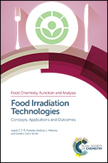 Food Irradiation Technologies: Concepts, Applications and Outcomes