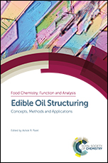 Edible Oil Structuring: Concepts, Methods and Applications