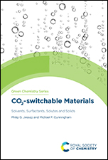 CO2-switchable Materials: Solvents, Surfactants, Solutes and Solids