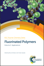 Fluorinated Polymers: Volume 2: Applications