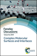 Complex Molecular Surfaces and Interfaces: Faraday Discussion 204
