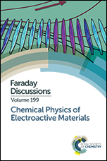 Chemical Physics of Electroactive Materials: Faraday Discussion 199