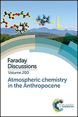 Atmospheric Chemistry in the Anthropocene: Faraday Discussion 200