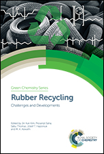 Rubber Recycling: Challenges and Developments
