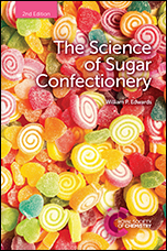 The Science of Sugar Confectionery: Edition 2