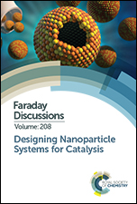 Designing Nanoparticle Systems for Catalysis: Faraday Discussion 208