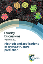 Methods and Applications of Crystal Structure Prediction: Faraday Discussion 211