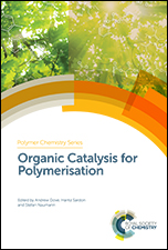 Organic Catalysis for Polymerisation